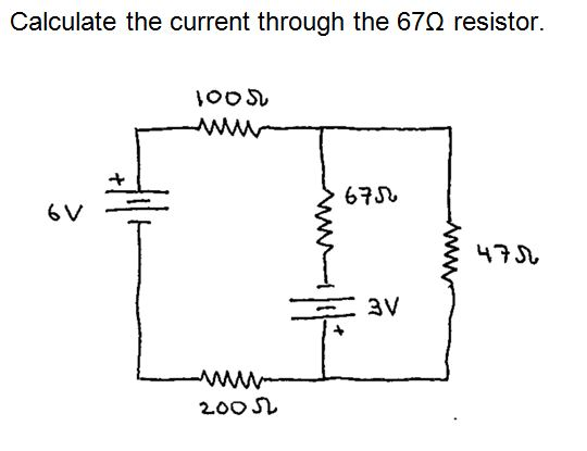 Calculate the current through the 67 ohm resistor.