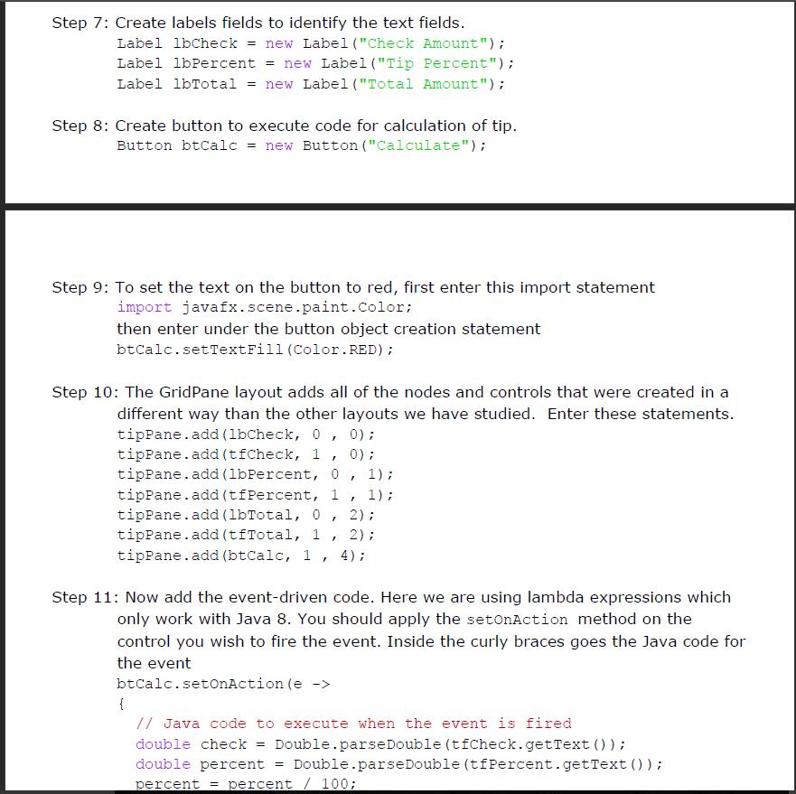 JavaFX Tutorial: GUI II Instructions: The Followin