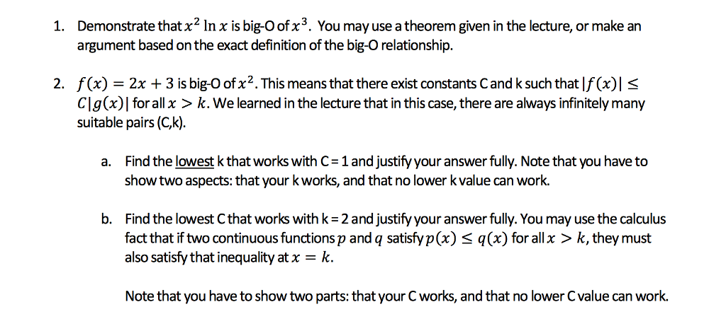 Nice Demonstrate That X2 In X Is Big O Ofx3. You May Use A Theorem