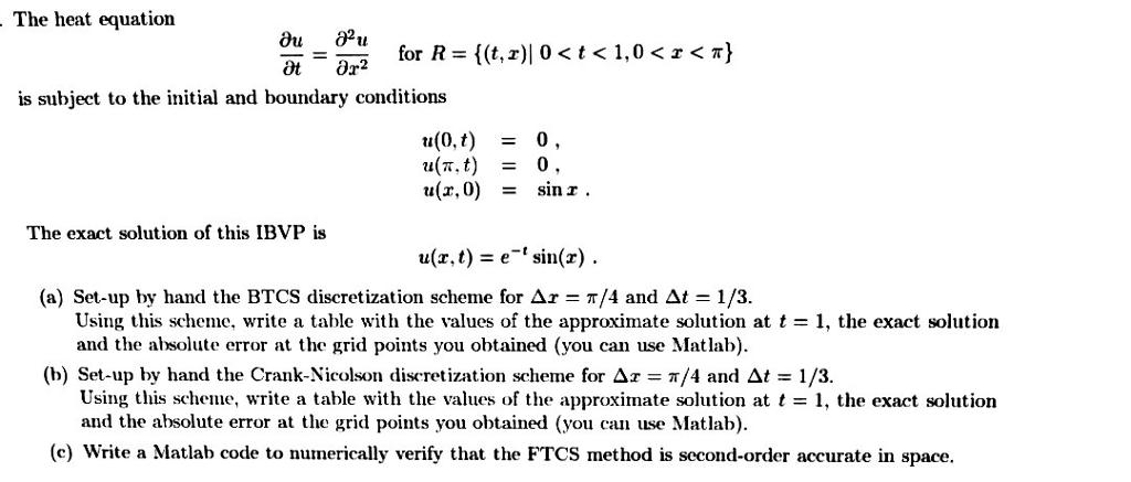 The Heat Equation Partial Differential U/partial D    | Chegg com