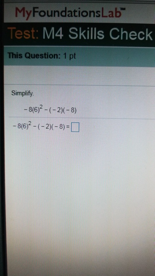 MyFoundationsLab Test M4 Skills Check This Question
