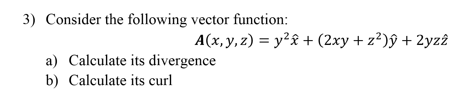 Consider the following vector function: A(x, y, z)