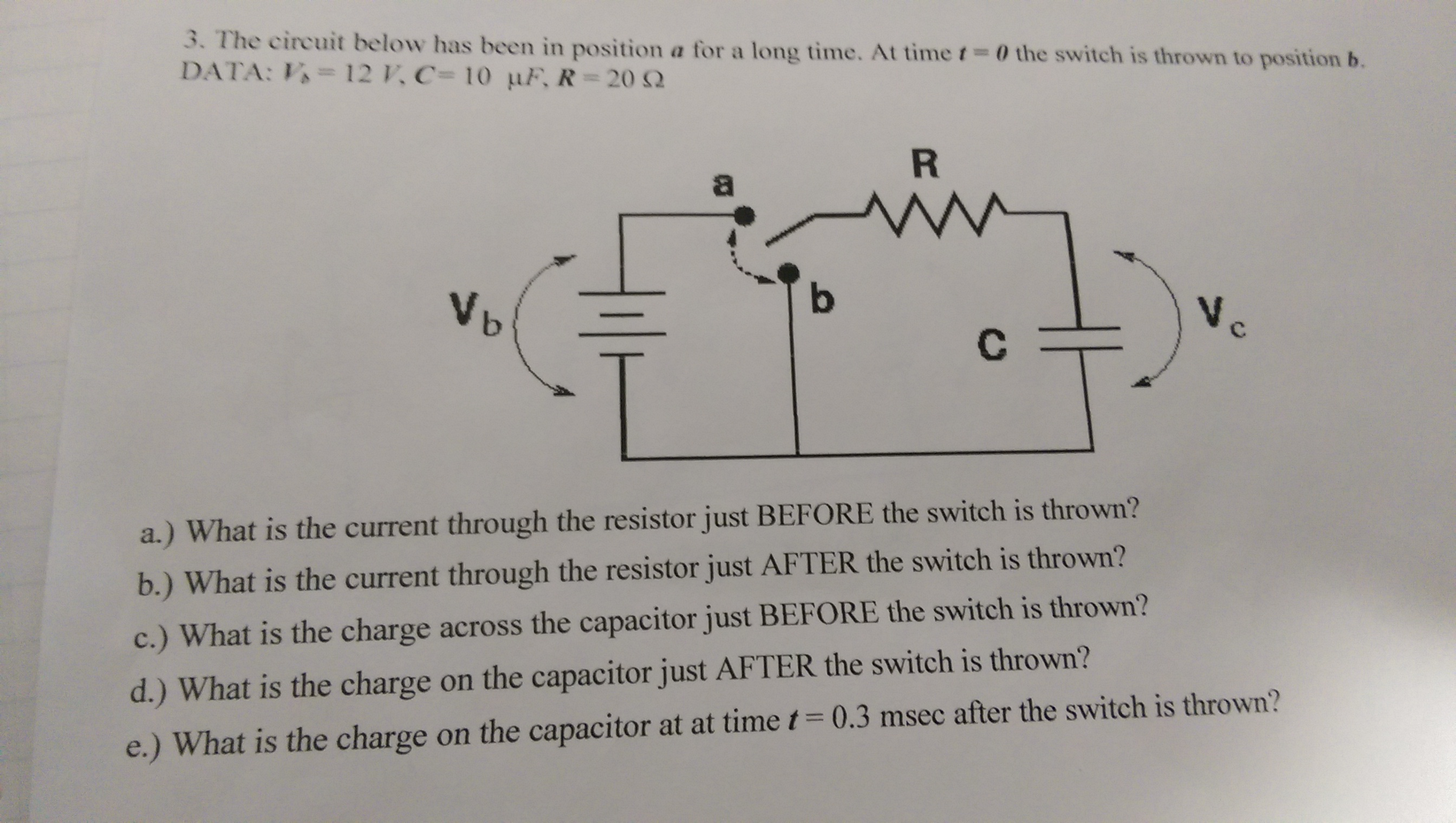 Solved: 3. The Circuit Below Has Been In Position A For A ...