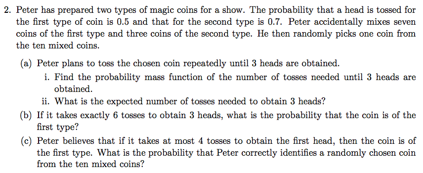 Statistics and probability archive february 04 2017 chegg 2 peter has prepared two types of magic coins for a show the probability fandeluxe Choice Image