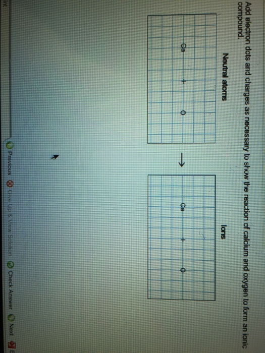 Solved: Add Electron Dots And Charges As Necessary To Show...   Chegg.com