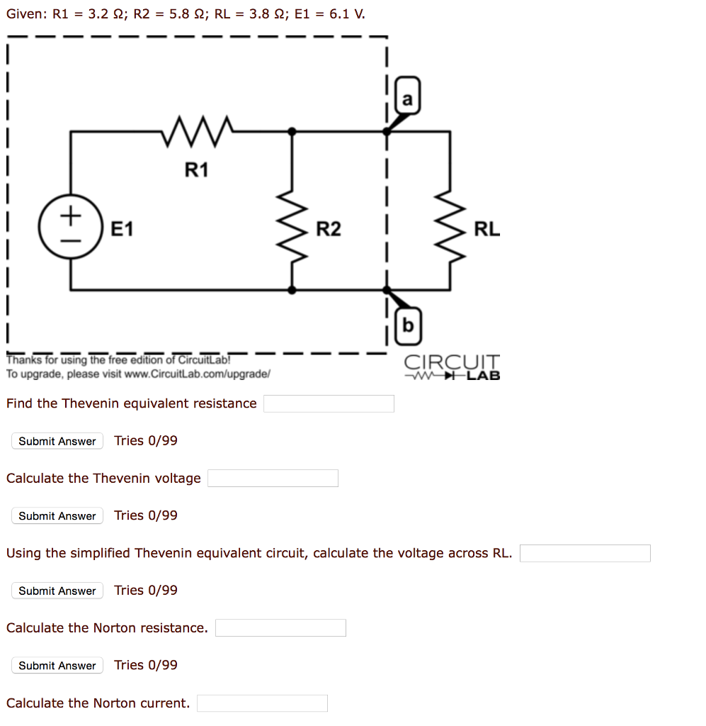 Solved Given R 1 32 Ohm 2 58 Rl 38 Circuitlab Resistors In Series And Parallel R1 S2 R2 E1 61