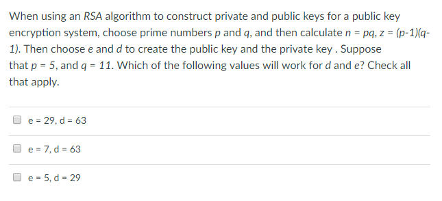 Solved: When Using An RSA Algorithm To Construct Private A