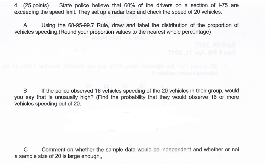 Solved: State Police Believe That 60% Of The Drivers On A