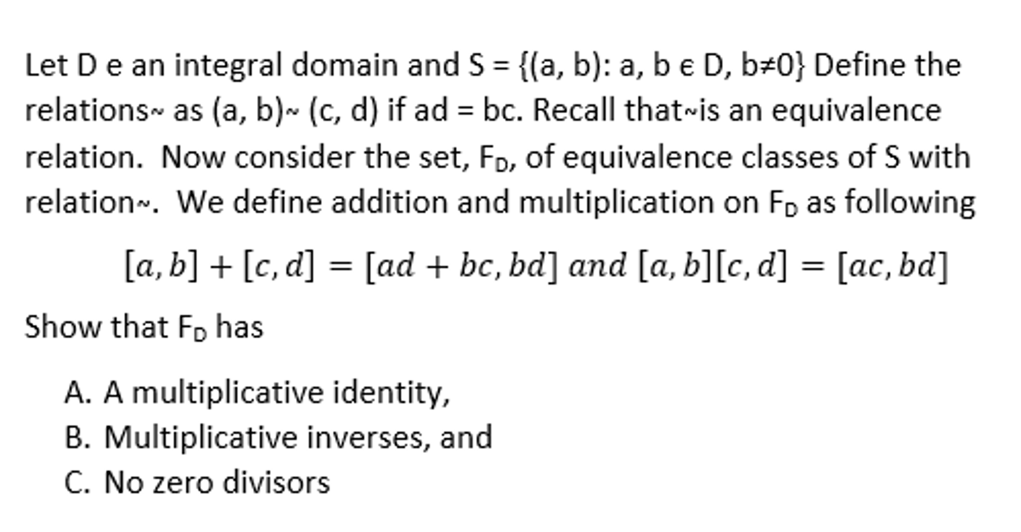 Let D E An Integral Domain And S = {(a, B):