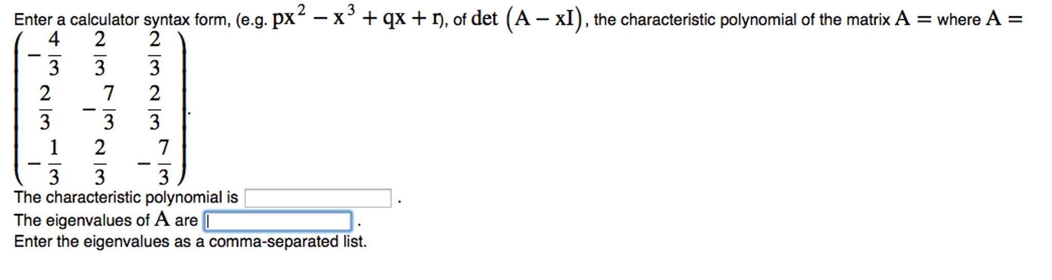 Solved: Enter A Calculator Syntax Form, (e g  Px^2 - X^3 +