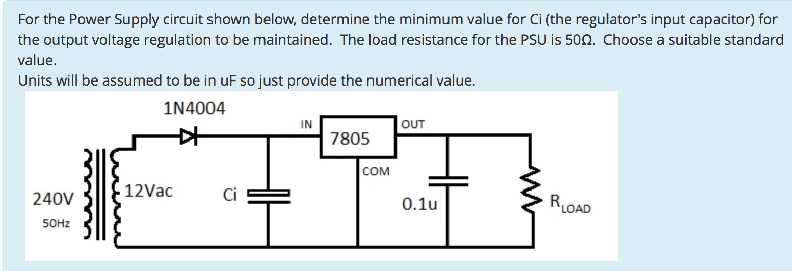 Solved For The Power Supply Circuit Shown Below Determin Regulated Application Powersupplycircuit