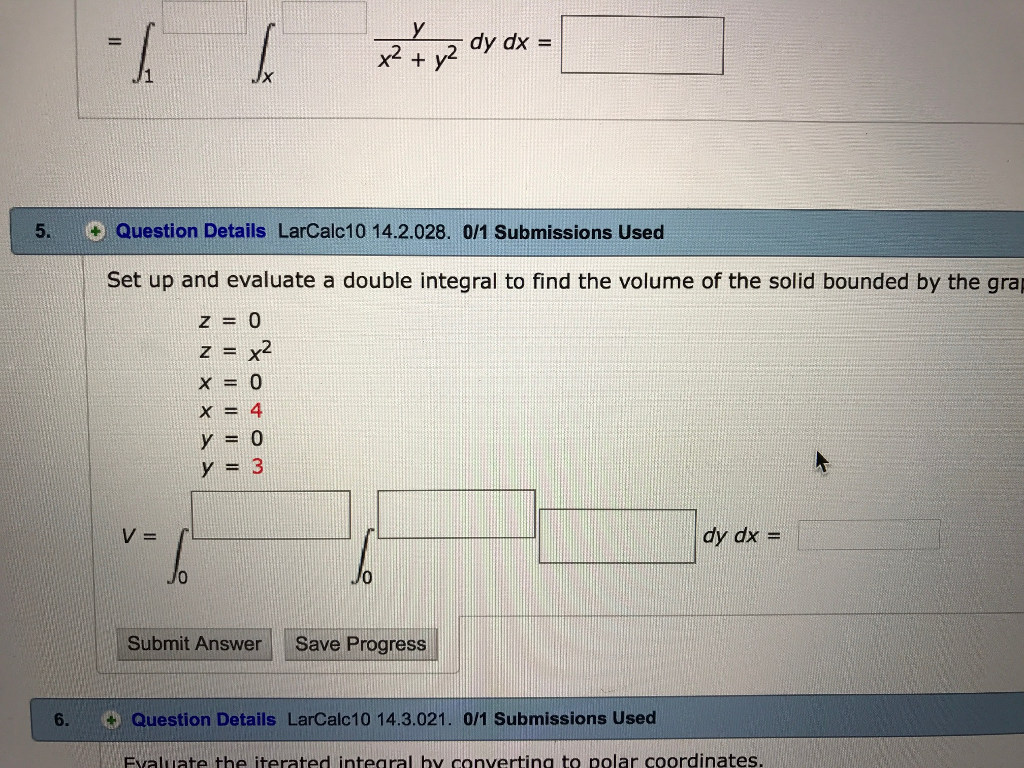 Set Up And Evaluate A Double Integral To Find The Volume Of The Solid  Bounded By The Z = 0 Z = X^2 X = 0 X = 4 Y = 0 Y = 3