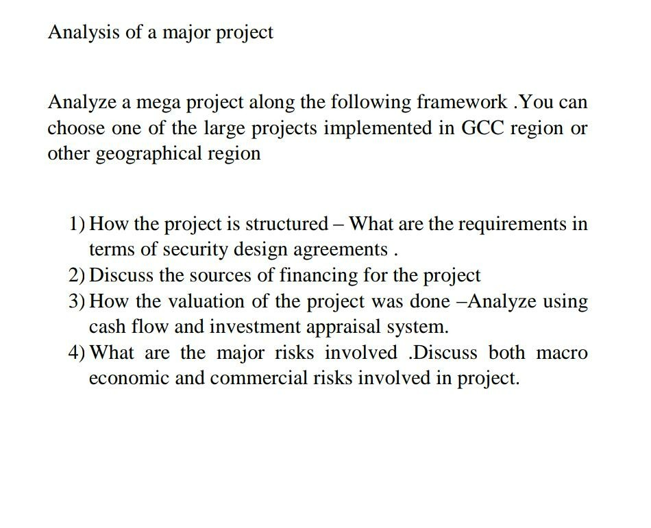 Solved Analysis Of A Major Project Analyze A Mega Project