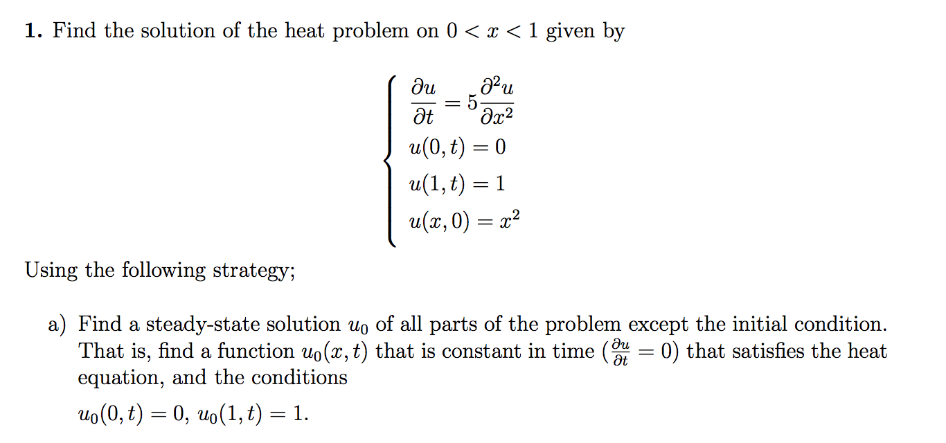Advanced math archive december 08 2015 chegg find the solution of the heat problem on 0 x 1 falaconquin