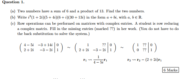 Solved: Question 1  (a) Two Numbers Have A Sum Of 6 And A