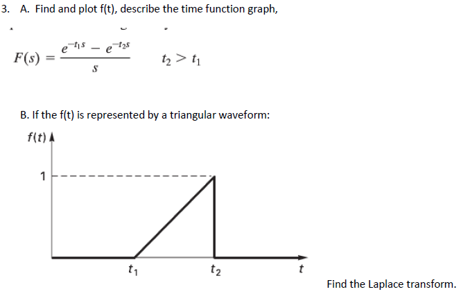 Time function diagram online schematic diagram solved 3 a find and plot f t describe the time functi rh chegg com function mapping diagram worksheets mathematical functions diagrams ccuart Images