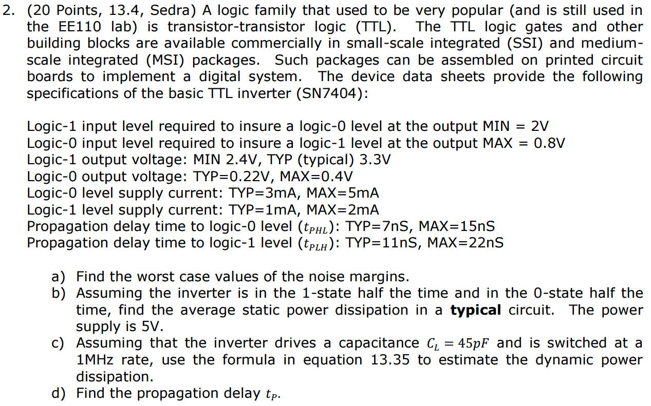 A Logic Family That Used To Be Very Popular And I Small Scale Integrated Ssi Circuits