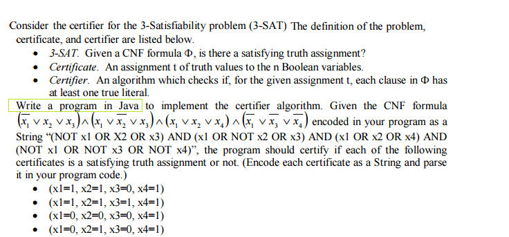 Solved: Consider The Certifier For The 3-satisfiability Pr ...