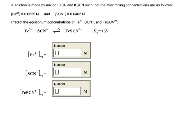 Solved A Solution Is Made By Mixing Fecl3 And Kscn Such