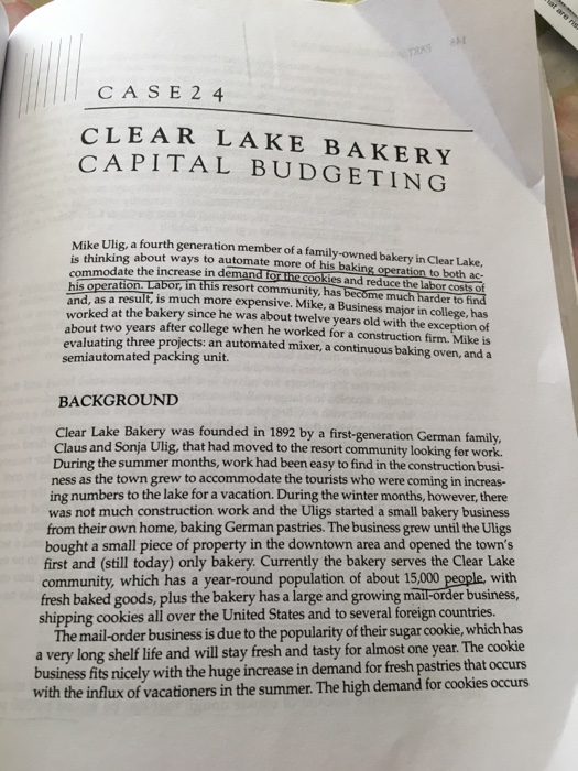 solved case 2 4 clear lake bakery capital budgeting mike