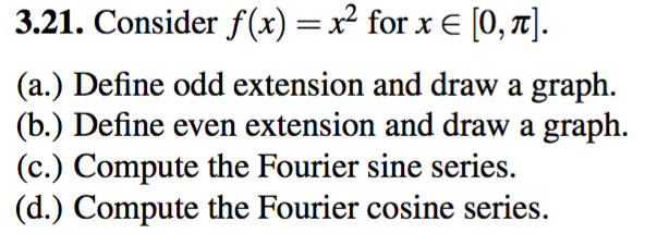 Solved Consider X A Define Odd Extension And Draw A Gr