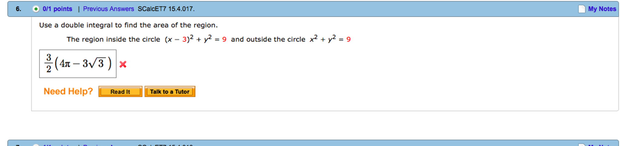 Use A Double Integral To Find The Area Of The Region The Region Inside The  Circle