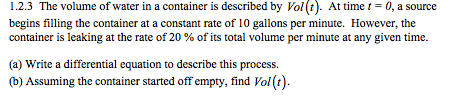 The volume of water in a container is described by