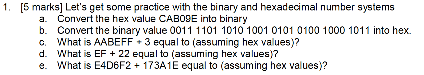 Let's get some practice with the binary and hexade