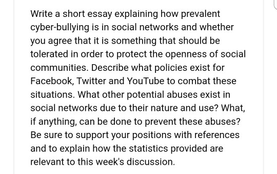 Essay On Pollution In English Write A Short Essay Explaining How Prevalent Cyberbullying Is In Social  Networks And Whether Essays On English Literature also Sample Of Research Essay Paper Solved Write A Short Essay Explaining How Prevalent Cyber  Health Essay Sample
