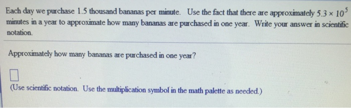 Solved Each Day We Purchase 1 5 Thousand Bananas Per Minu Chegg Com