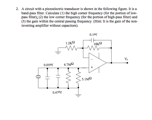 Solved 2 A Circuit With A Piezoelectric Transducer Is Sh