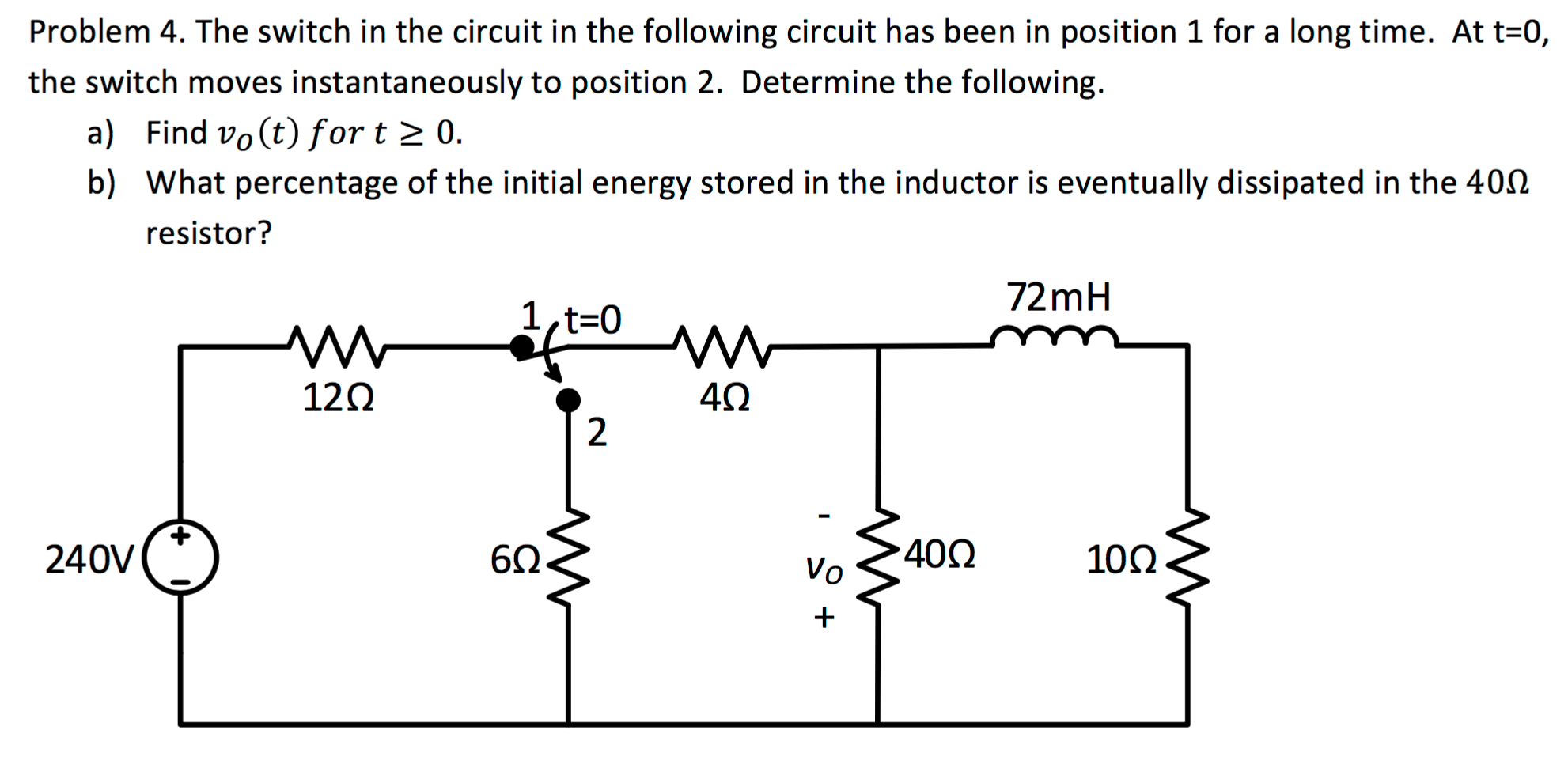 Solved: The Switch In The Circuit In The Following Circuit ...