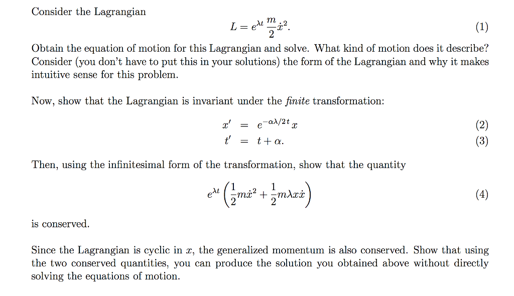 Advanced physics archive february 24 2017 chegg consider the lagrangian 1 obtain the equation of motion for this lagrangian and solve fandeluxe Gallery