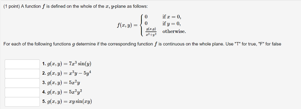 Solved: A Function F Is Defined On The Whole Of The X, Y-p ...