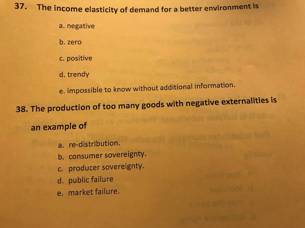 Solved 37 Th E Income Elasticity Of Demand For A Better