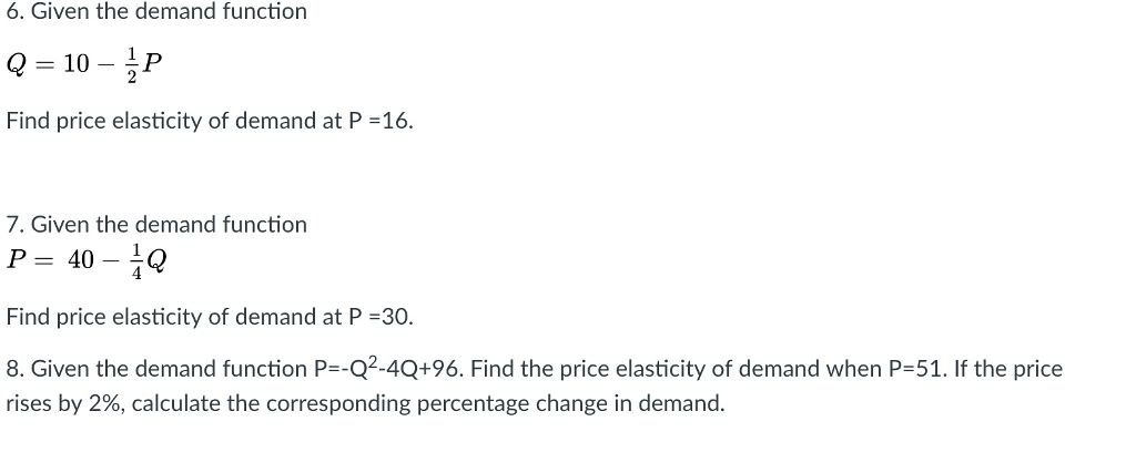 Solved Given The Demand Function Q 10 1 2 P Find Pric
