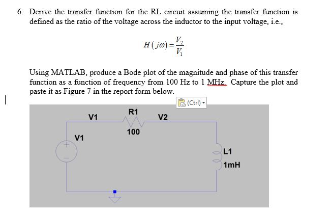Solved: Derive The Transfer Function For The RL Circuit As