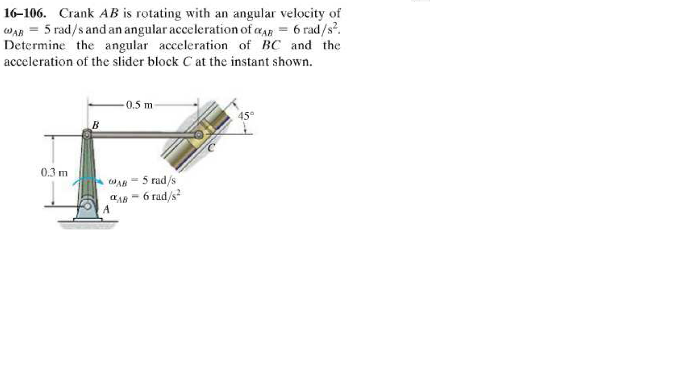 Solved: 16-106  Crank AB Is Rotating With An Angular Veloc