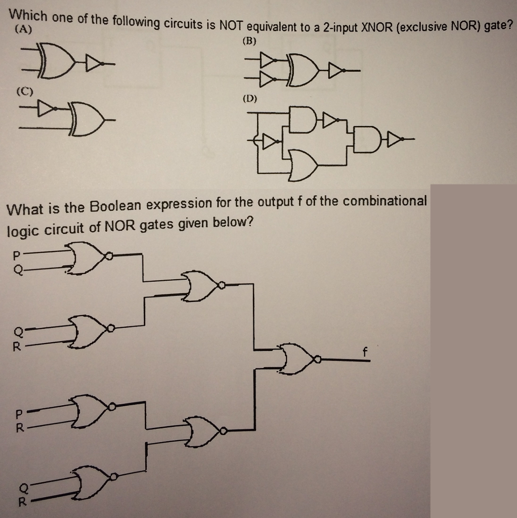 Logic Diagram Of Xnor Gate Wiring Library Diode Tutorial Circuits Combination Tutorials Question Which One The Following Is Not Equivalent To A 2 Input