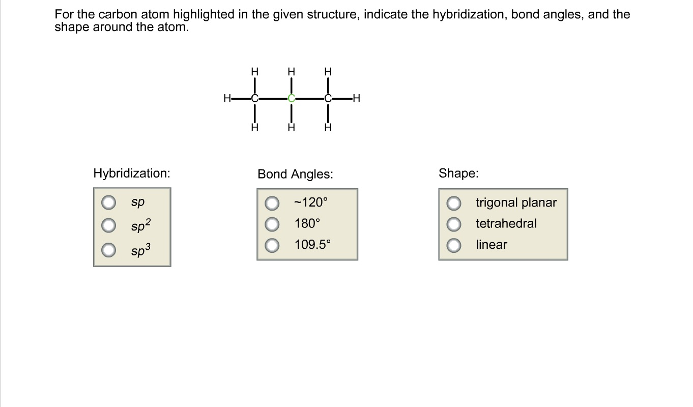 Bonds Carbon Atom Diagram Custom Wiring Oxygen Solved For The Highlighted In Given Struc Rh Chegg Com