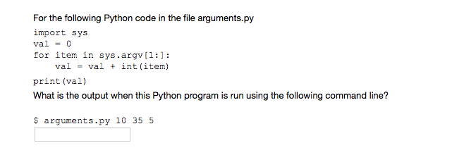 Solved: For The Following Python Code In The File Argument