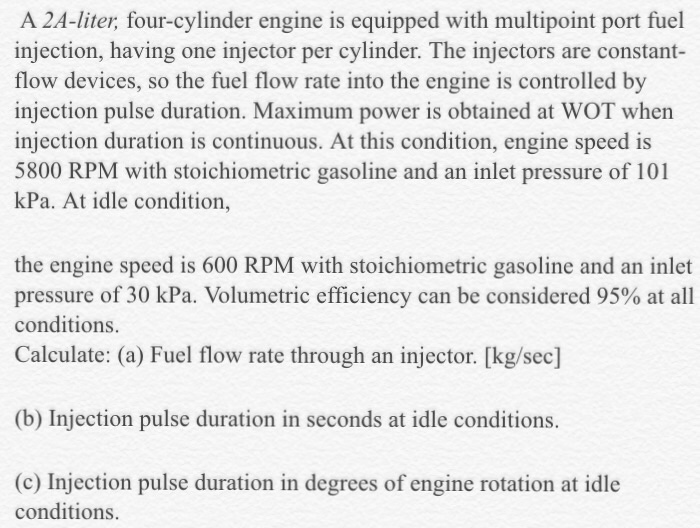 Solved: A 2A-liter, Four-cylinder Engine Is Equipped With