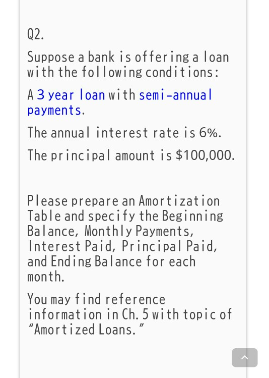 3 Year Loans >> Solved 02 Suppose A Bank Is Offering A Loan With The Fol