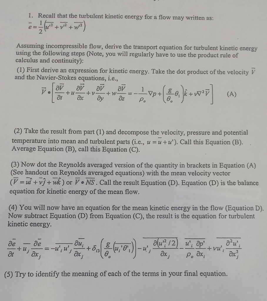 Recall That The Turbulent Kinetic Energy For A Flow May Written As Assuming  Incompressible