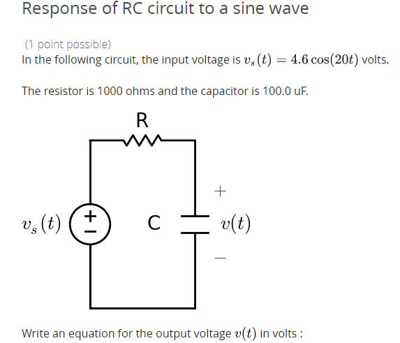 Solved: Response Of RC Circuit To A Sine Wave In The Follo