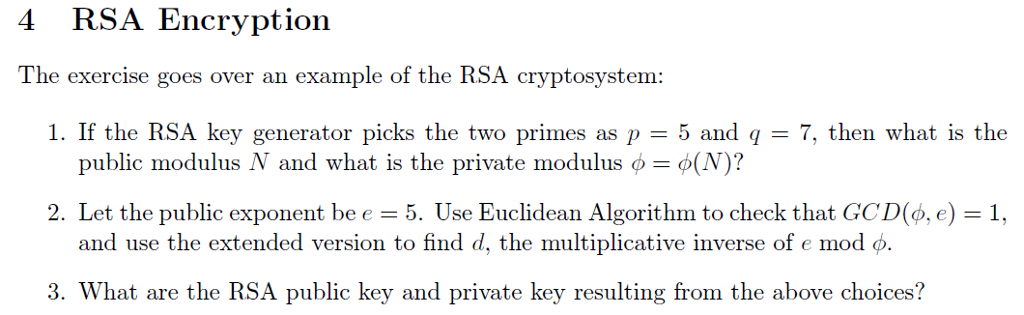 Solved: 4 RSA Encryption The Exercise Goes Over An Example