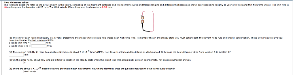 Solved: Two Nichrome Wires The Folowing Questions Refer To ...