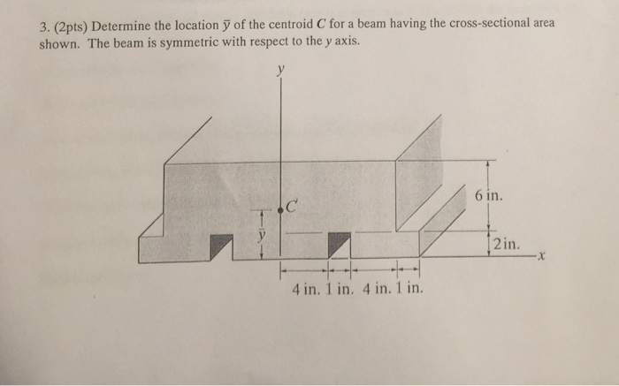 Solved: Determine The Location Y Of The Centroid C For A B