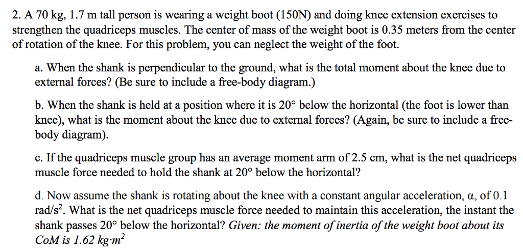 Solved a 70 kg 17 m tall person is wearing a weight boo 2 a 70 kg 17 m tall person is wearing a weight boot ccuart Images