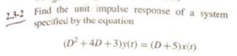 d the unit impulse response of a system fied by the equatiorn specified by the equation
